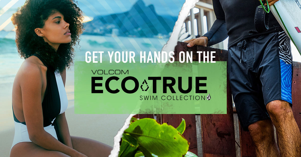 Volcom ECOTRUE | The Swimwear Collection