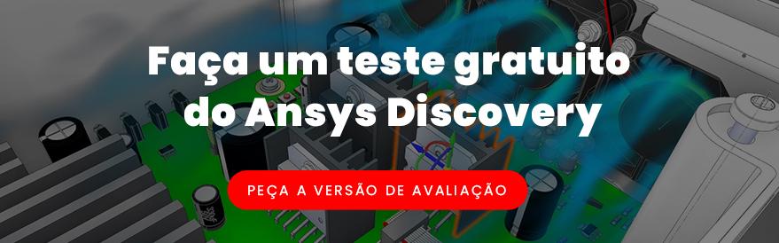 Faça um teste gratuito do Ansys Discovery