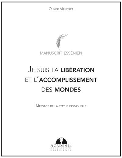 Je suis la libération et l'accomplissement des mondes - Message de la statue individuelle