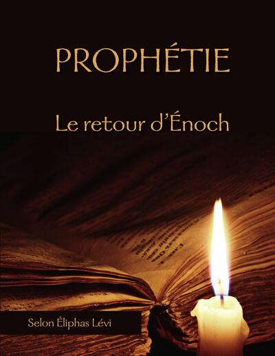 Prophétie - Le retour d'Hénoch