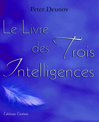Le livre des trois intelligences