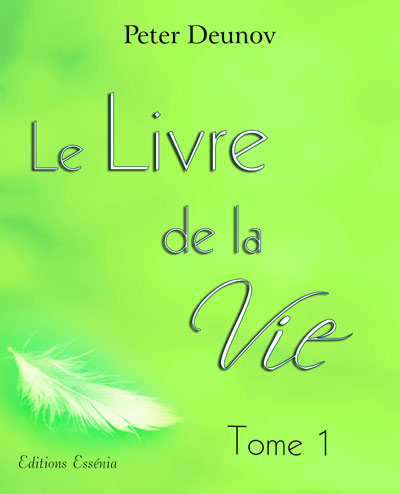 Le livre de la vie tome 1