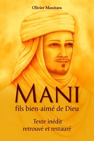 Mani, fils bien-aimé de Dieu