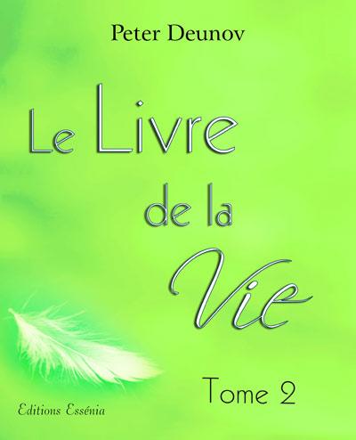 Le livre de la Vie tomes 2