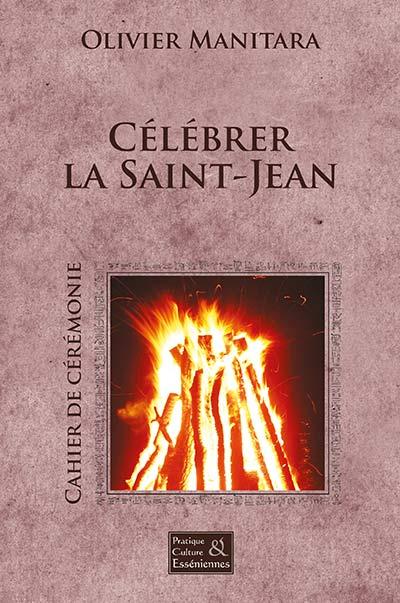 Célébrer la Saint-Jean - Cérémonie