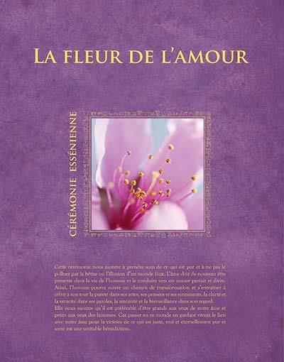 La fleur de l'amour - Cérémonie