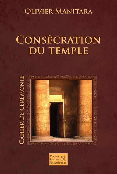 Consécration du temple - Cérémonie