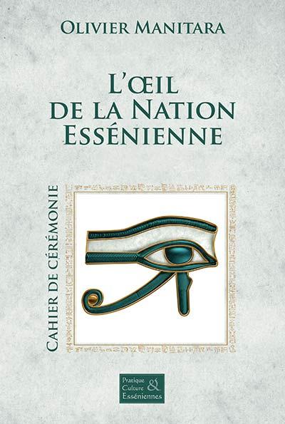 L'œil de la Nation Essénienne - Cérémonie