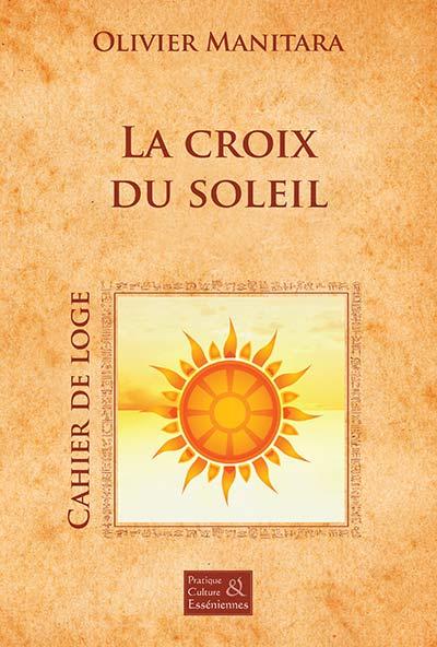 La croix du soleil - Cérémonie