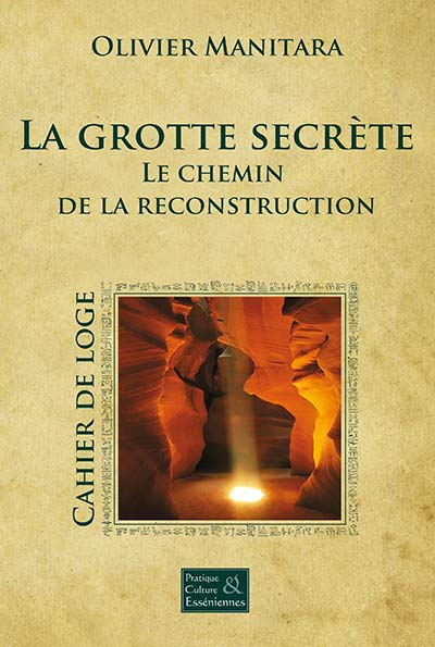 La grotte secrète - Cérémonie