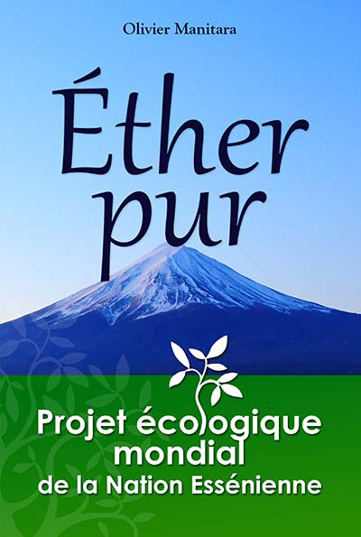 Éther pur, projet écologique mondial