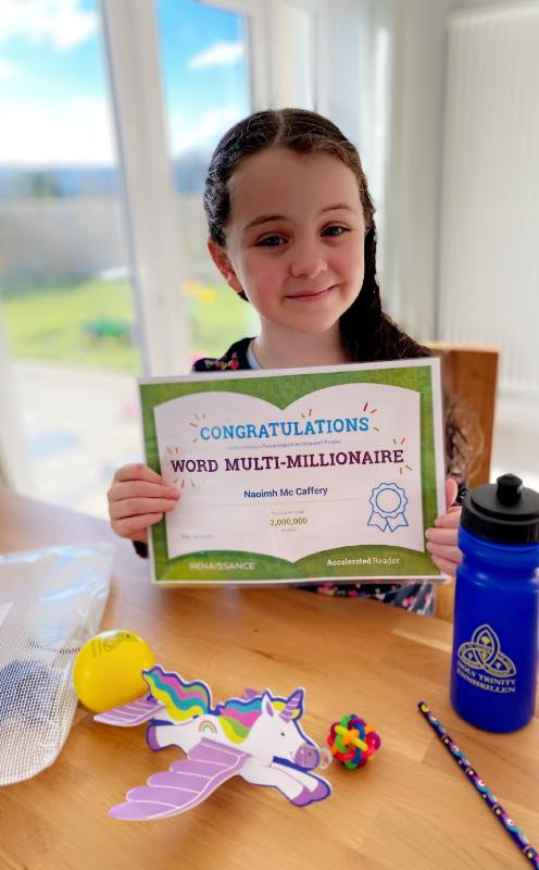 Congratulations to Naoimh from Mrs Smith's P4 class on becoming an AR word multi millionaire, keep up the great reading.