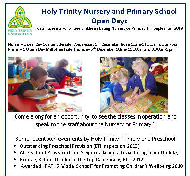 Nursery Open Day Cornagrade site, Wednesday 5th December from 10-11.30am and 3-5pm.  Primary 1 Open Day, Mill Street site, Thursday 6th December, 10-11.30am and 3.30-5pm