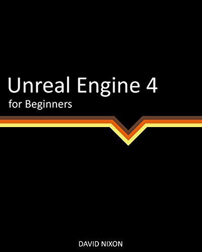 Unreal Engine 4 for Beginners Book Cover