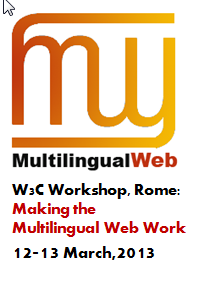 Multilingual Web Workshop, Rome, 12-13 March,2013