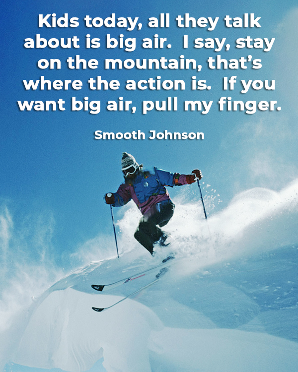 funny-ski-quote-big-air-pull-my-finger2