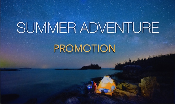 Summer Adventure Promotion June/July 2016 (Expired)