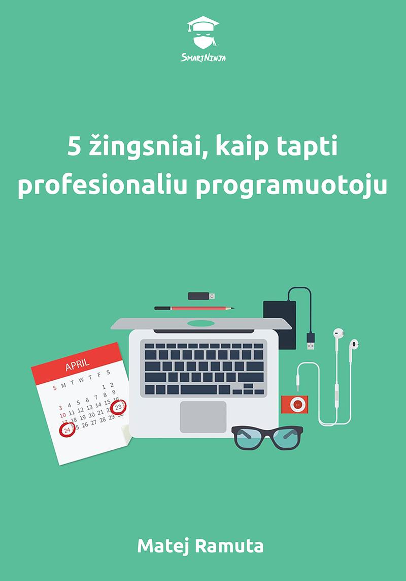 5 žingsniai, kaip tapti profesionaliu programuotoju