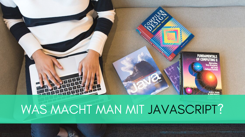 Was macht man mit JavaScript? - Interview mit Webentwickler Philipp