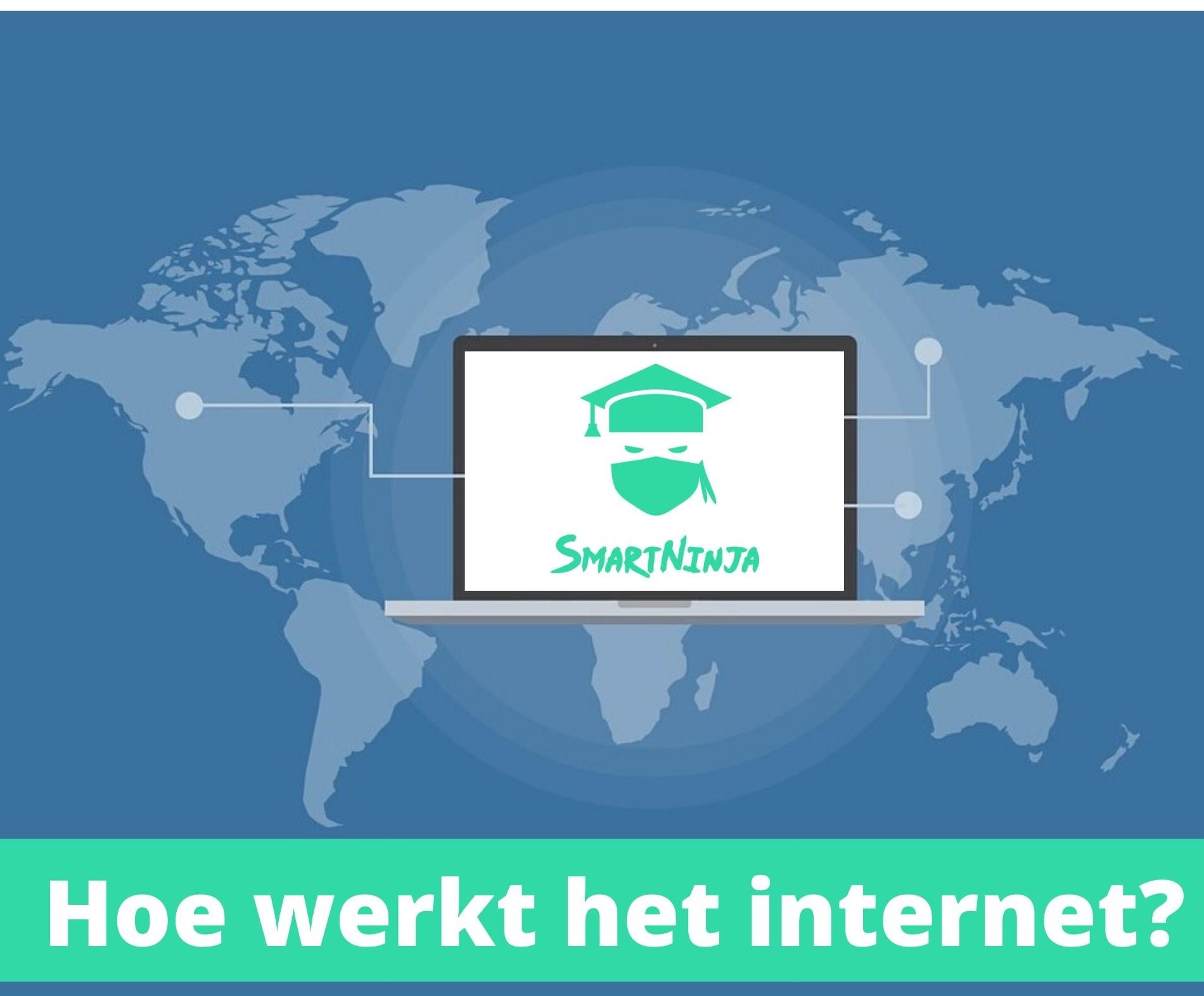Hoe werkt het internet?