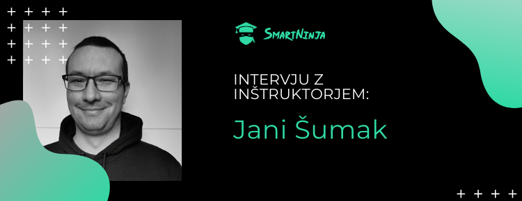 Inštruktor Jani: Programiranje je razbijanje velikih problemov na manjše probleme