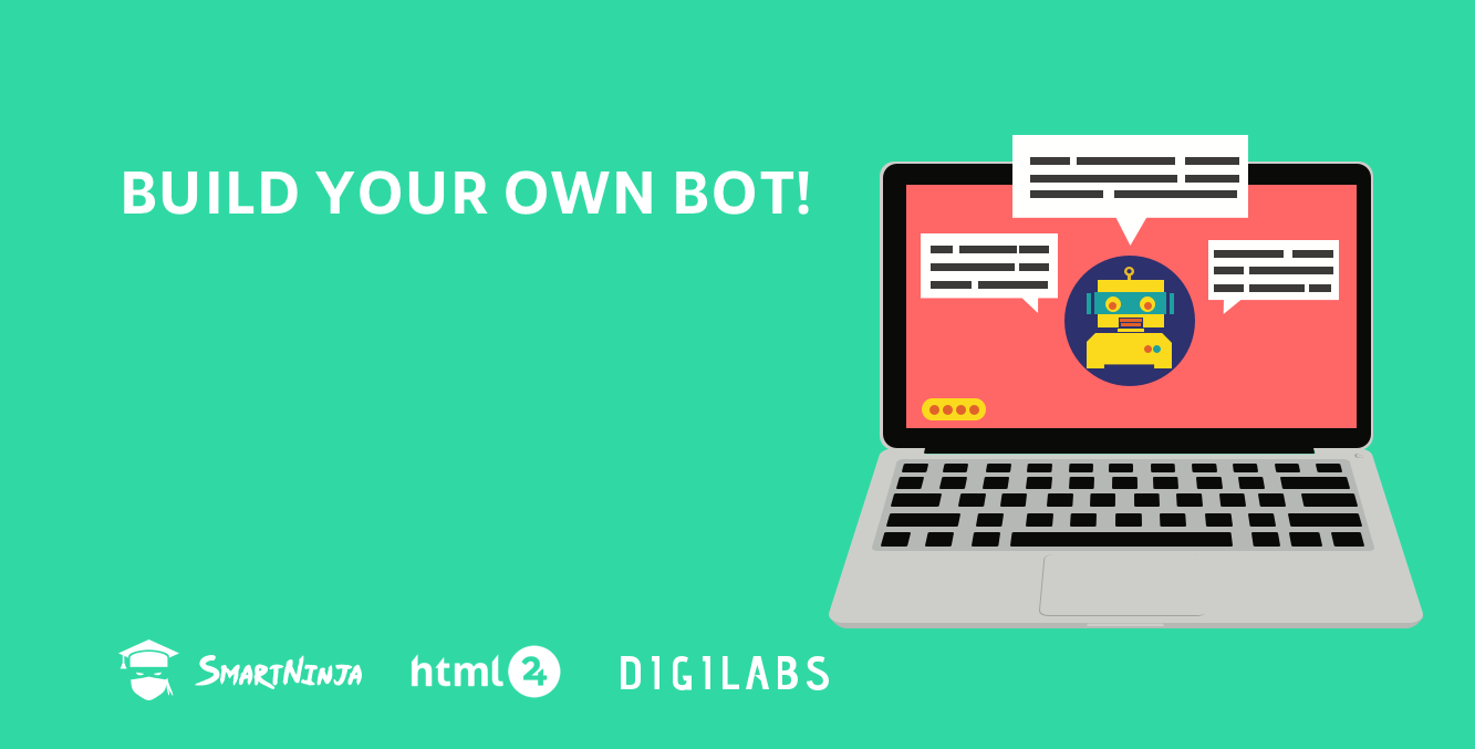 BUILD YOUR OWN BOT