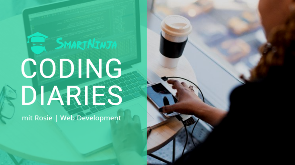 Coding Diaries mit Rosie | Web Development