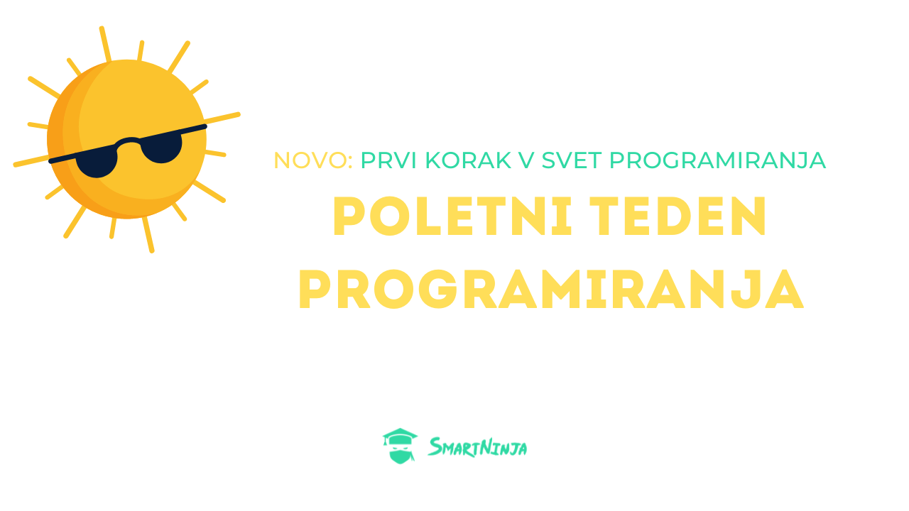 Prvi korak v svet programiranja s SmartNinja tečajem!