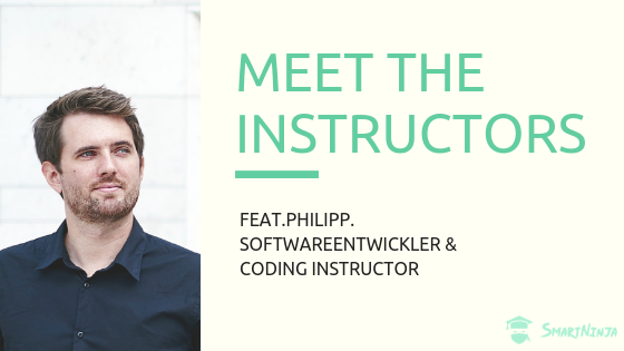 Meet the SmartNinja Instructors | Feat. Philipp