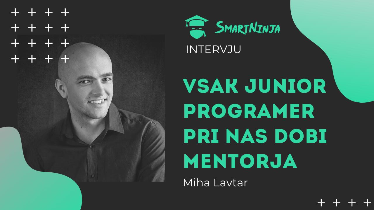 Miha Lavtar: Pri nas vsak junior programer dobi mentorja