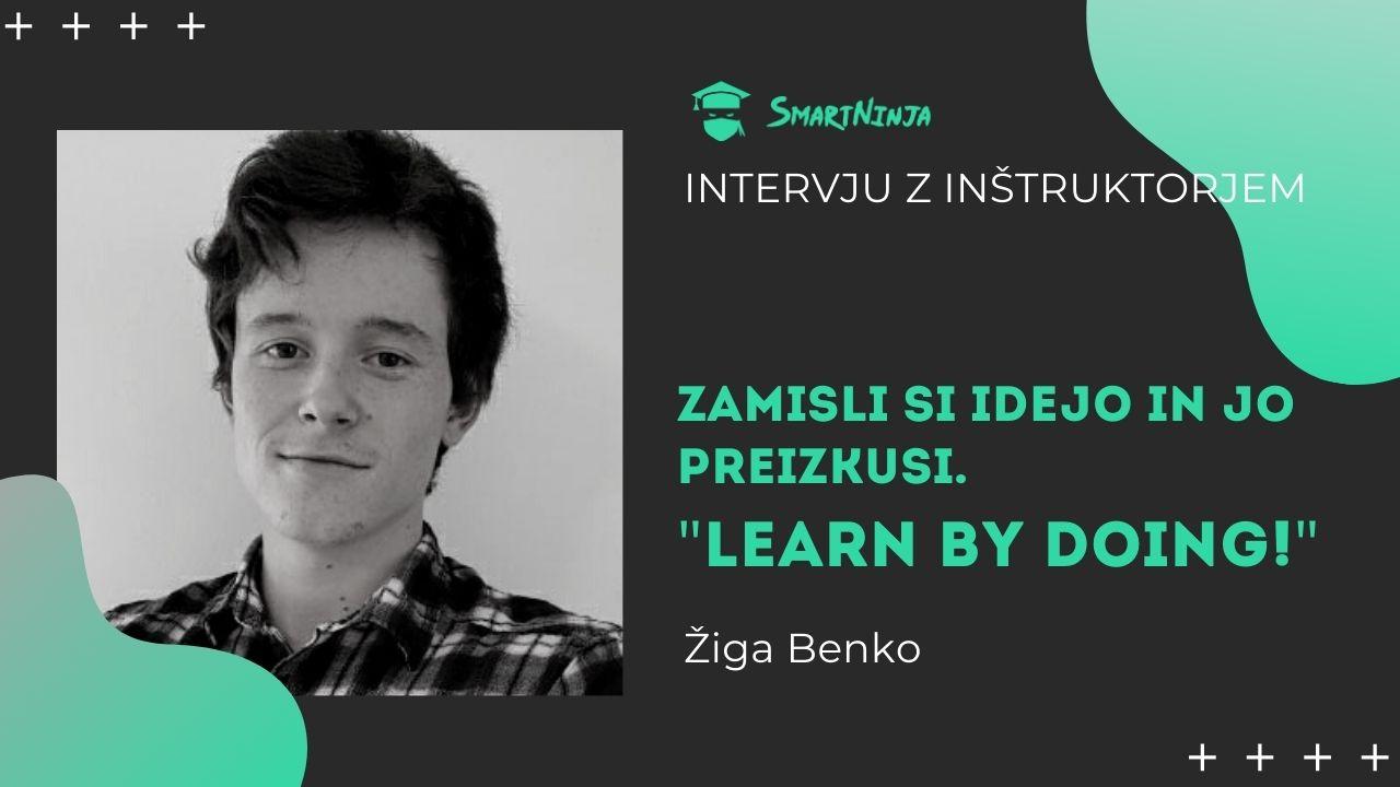 SmartNinja inštruktor Žiga: Learn by doing!