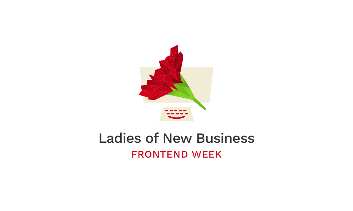 Ladies of New Business: Frontend week