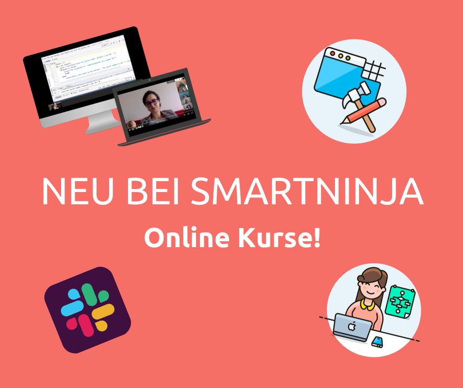 NEU bei SmartNinja! Unsere online Kurse