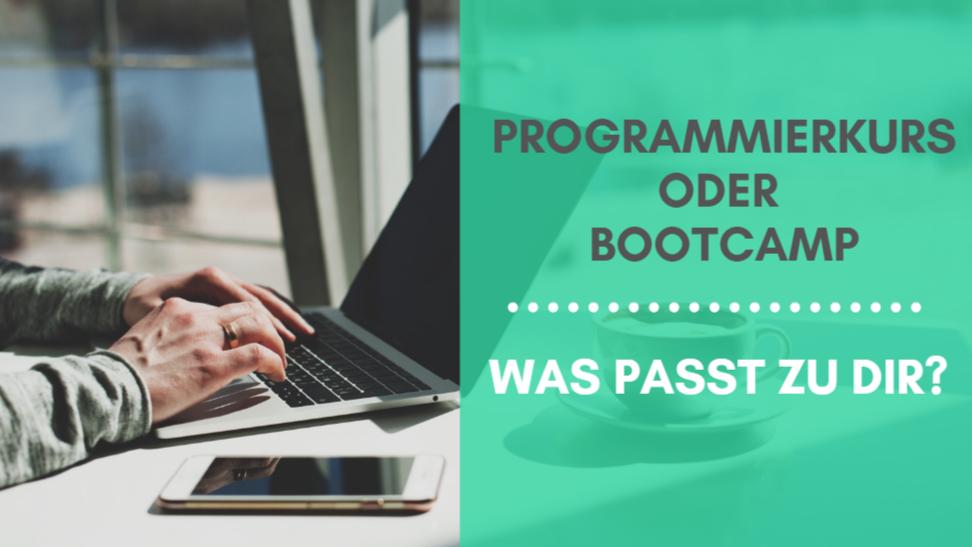 Programmierkurs oder Bootcamp: Was passt zu dir?