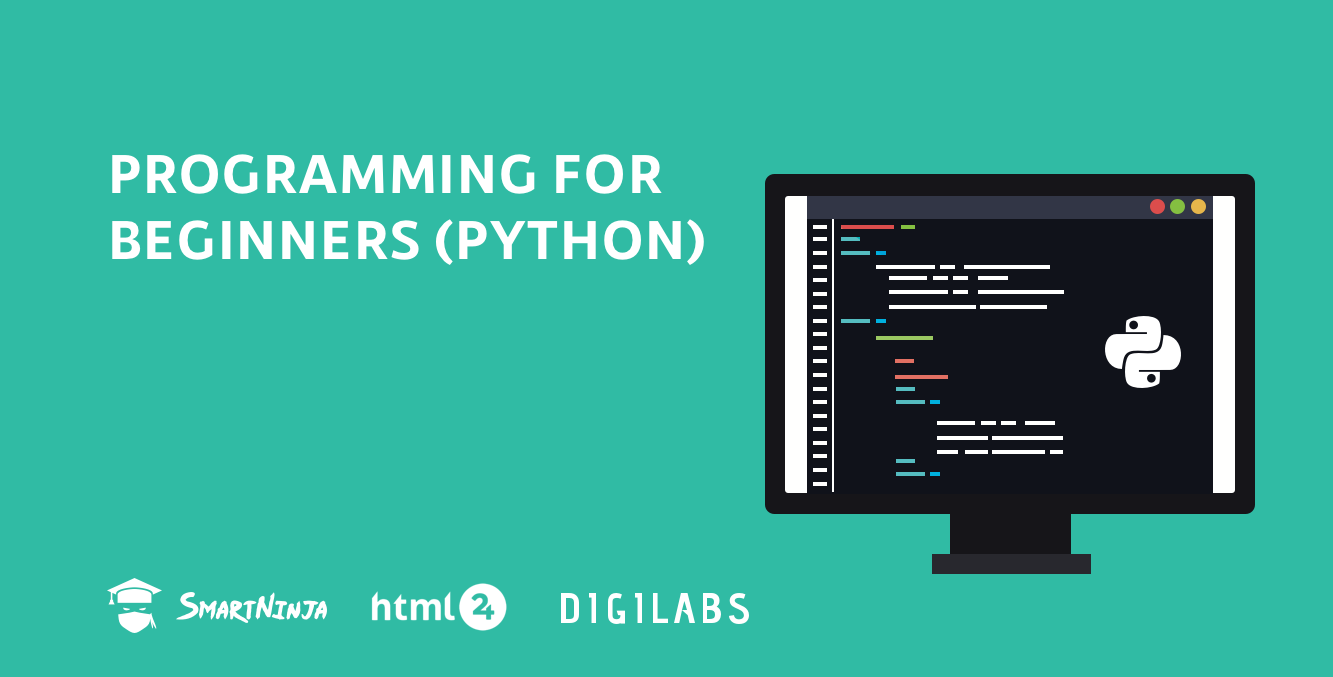 PROGRAMMING FOR BEGINNERS (PYTHON)