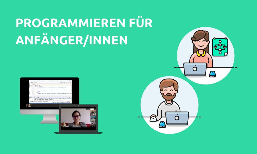 Programmieren für Anfänger/innen (Online)