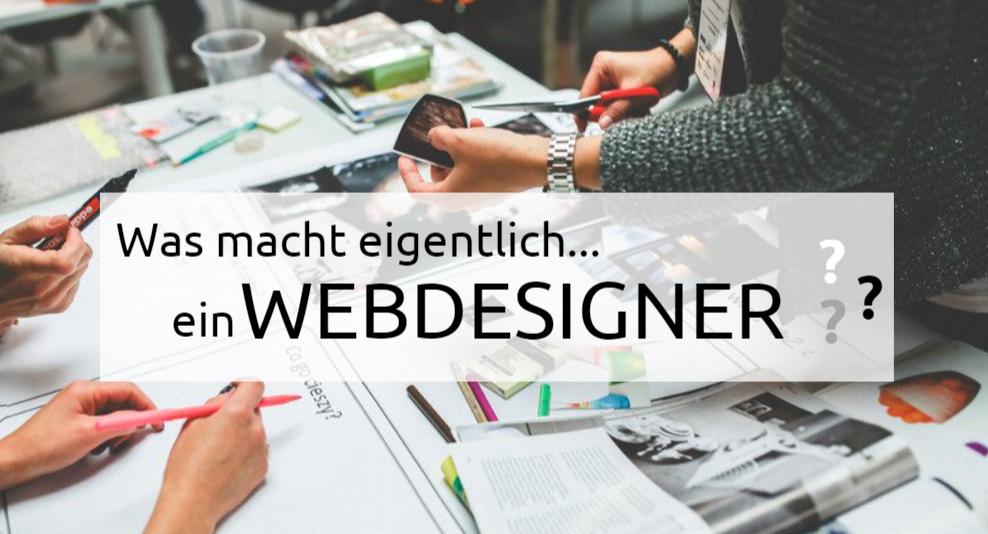 Was macht eigentlich.. ein Webdesigner?