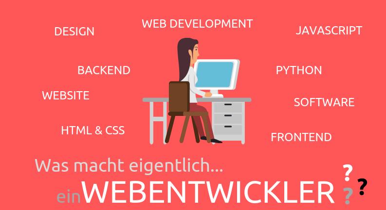 Was macht eigentlich.. ein Webentwickler?