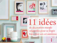 11 idées de décoration murale originales pour se sentir bien chez soi