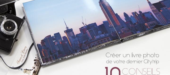 Créer un livre photo de citytrip : suivez le guide !
