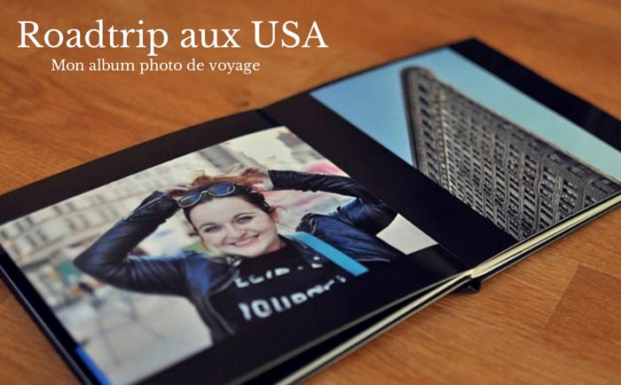 Roadtrip aux Etats-Unis - mon album photo de voyage