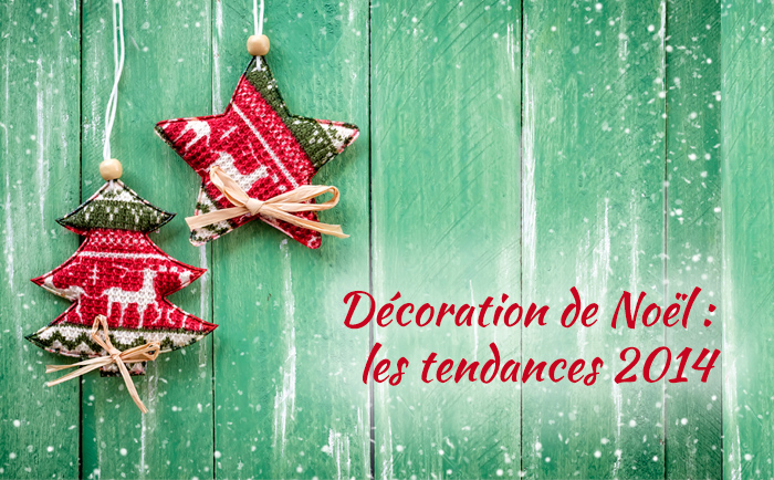 tendances de Noël 2014 01