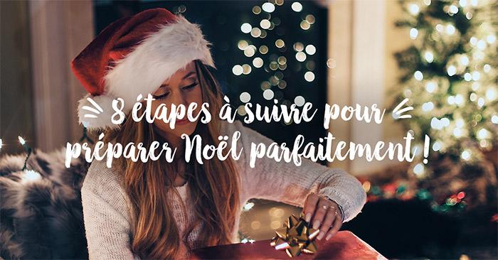 préparer Noël: 8 étapes pour un noel parfait