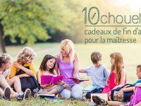 10 chouettes idées cadeaux pour la maîtresse ou institutrice
