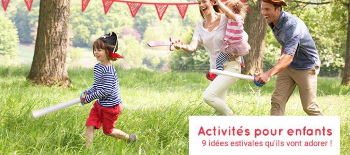 Activités pour enfants : 9 idées estivales qu'ils vont adorer