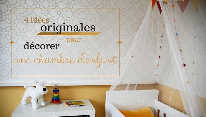 Décoration chambre enfants : 4 idées hors du commun