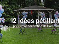 Décoration de communion : 12 idées étincelantes