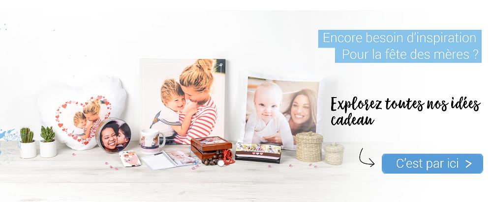 """Cliquez sur cette image pour visiter notre page """"fête des mères"""" avec plus de 200 idées cadeau photo"""