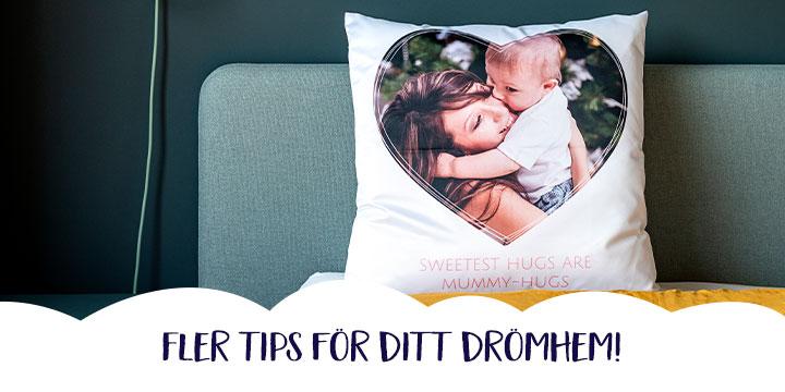 Fler tips för ditt drömhem!