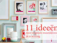 11 ideeën voor originele muurdecoratie in je woning